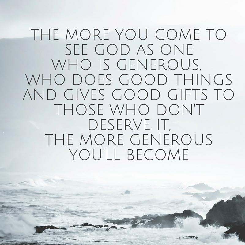A generous God