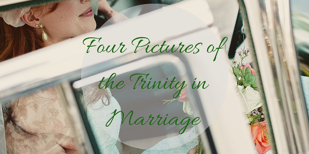 Four Pictures of the Trinity in Marriage