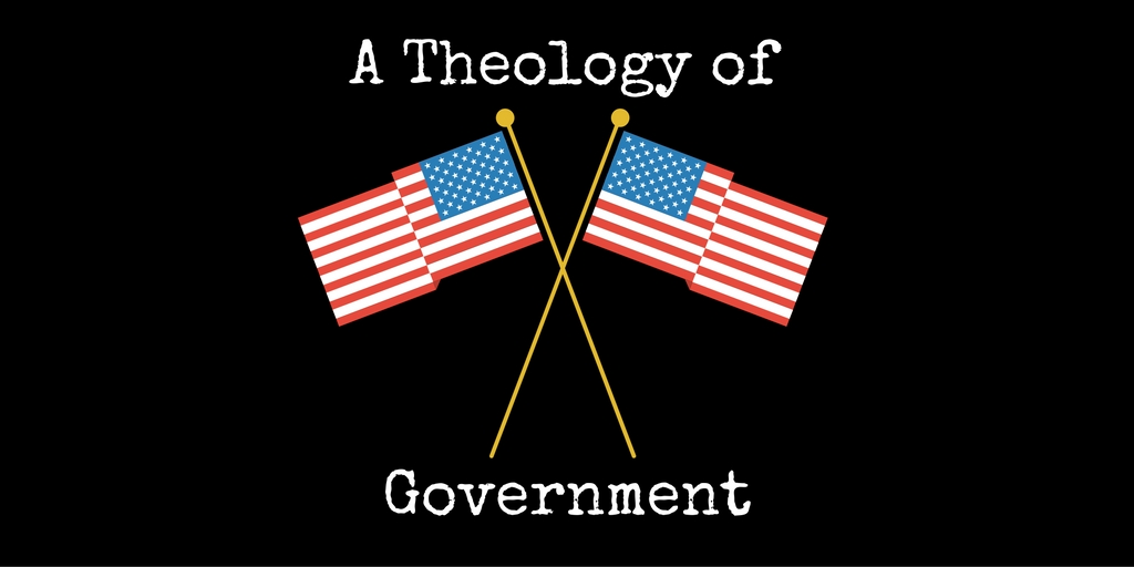 A Theology of Government