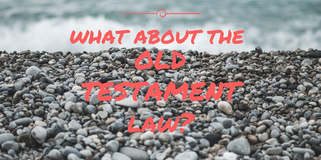 Do Christians Need to Follow the Old Testament Law?
